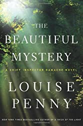 [ [ [ The Beautiful Mystery: A Chief Inspector Gamache Novel (Chief Inspector Gamache Novel #NO. 8) [ THE BEAUTIFUL MYSTERY: A CHIEF INSPECTOR GAMACHE NOVEL (CHIEF INSPECTOR GAMACHE NOVEL #NO. 8) ] By Penny, Louise ( Author )Aug-28-2012 Hardcover