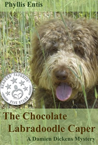 THE CHOCOLATE LABRADOODLE CAPER: A Damien Dickens Mystery (Damien Dickens Mysteries Book 3)
