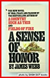 A Sense of Honor, James Webb, 0553272551