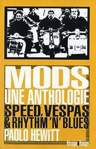 Mods, une anthologie par Paolo Hewitt