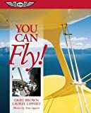 You Can Fly!, Greg Brown and Laurel Lippert, 156027543X
