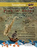 img - for The Super Saxophone Book of Fish 'n' Ships: Shanties, Hornpipes, and Sea Songs. 38 fun sea-themed pieces arranged especially for Saxophone players of grade 1-4 standard. All in easy keys. book / textbook / text book