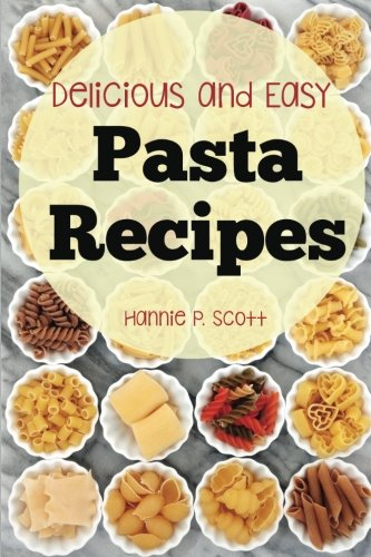 Download pasta recipes delicious and easy pasta recipes book pdf download pasta recipes delicious and easy pasta recipes book pdf audio iddnq68ql forumfinder Images