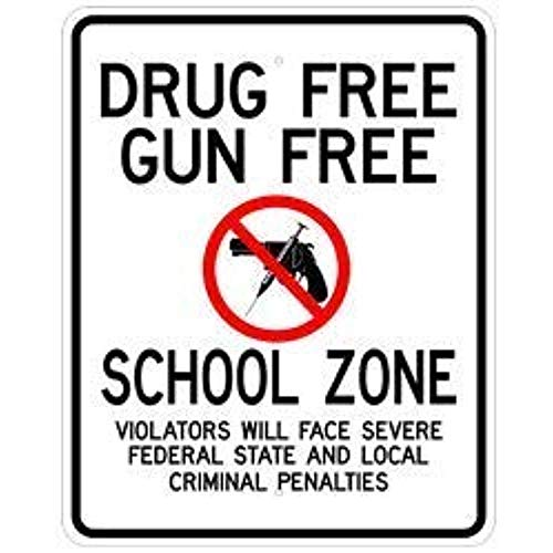 Diuangfoong Drug Free Gun Free School Zone Sign Violators Face Severe Federal State Local Criminal Penalties Aluminum Metal Tin 12