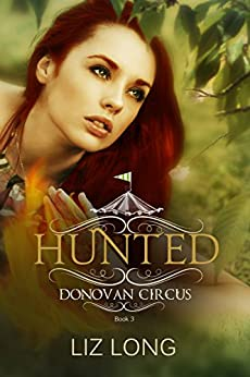 Hunted: A Donovan Circus Novel (Donovan Circus Series Book 3) by [Long, Liz]