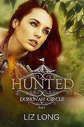 Hunted: A Donovan Circus Novel (Donovan Circus Series Book 3)