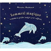 CD - Sommeil magique pour enfants (relaxation guidée imagée)
