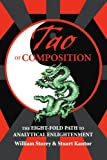 Tao of Composition, Stuart Kantor and William Storey, 0595284388