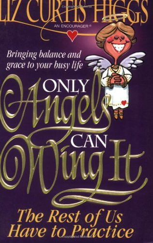 Only Angels Can Wing It The Rest Of Us Have To (Free Angel Wings)
