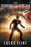 The Superhero's Team (The Superhero's Son) (Volume 2)