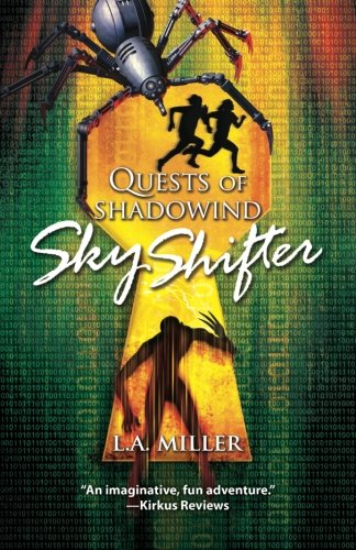 Quests of Shadowind: Sky Shifter (Book 1) (Volume 1)