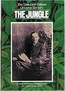 upton sinclair the jungle essay The jungle book analysis essay, the jungle book by upton sinclair | july 4, 2016 what was upton sinclair's purpose for writing the book.
