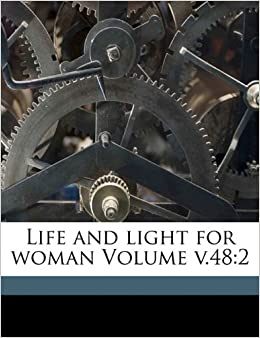 Book Life and light for woman Volume v.48: 2
