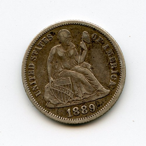 1889 Seated Liberty Dime XF-40 (1889 Liberty Seated Dime)