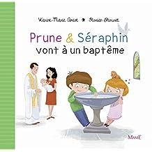Prune & Séraphin vont à un baptême