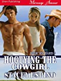 Hogtying the Cowgirl [Ride 'em Hard 3] (Siren Publishing Menage Amour)