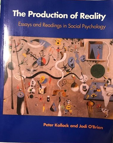 The Production of Reality: Essays and Readings in Social Psychology/Book and Disk (The Pine Forge Press Social Science L