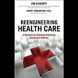 Reengineering Health Care