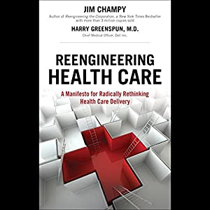 Reengineering Health Care Audiobook