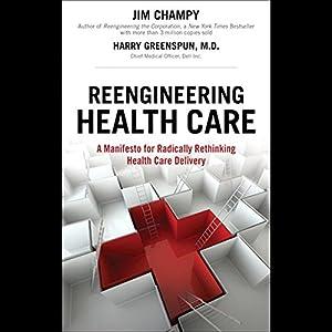 Reengineering Health Care Audiobook