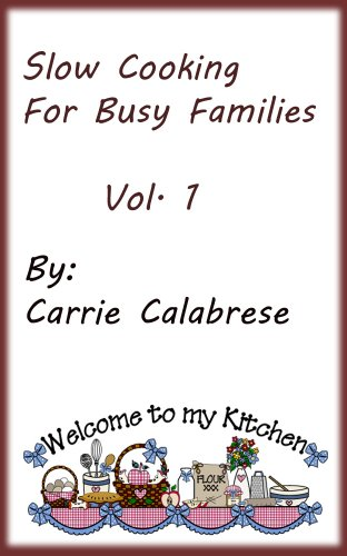 Slow Cooking For Families Volume 1 (English Edition)
