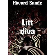 Litt diva (Norwegian Edition)