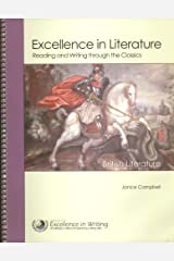 Excellence in Literature Reading and Writing through the Classics British Literature A Survey Course English 4 Spiral-bound