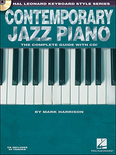Hal Leonard Contemporary Jazz Piano (Book/CD) - Hal Leonard Keyboard Style Series by Hal Leonard