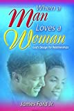 When a Man Loves a Woman, James Ford, 080246839X