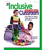 The Inclusive Early Childhood Classroom: Easy Ways to Adapt Learning Centers for All Children (Paperback) - Common