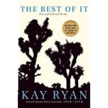 The Best of It: New and Selected Poems by Kay Ryan (2011-04-02)