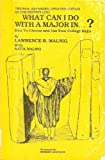 What Can I Do with a Major In...?, Lawrence R. Malnig and Anita Malnig, 0961267801