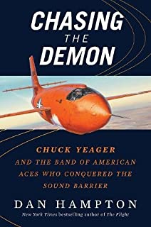 Book Cover: Chasing the Demon: A Secret History of the Quest for the Sound Barrier, and the Band of American Aces Who Conquered It