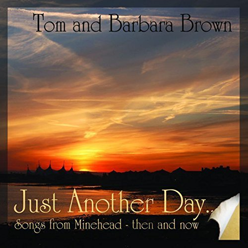 Just Another Day by Tom Brown (2013-05-04) ()