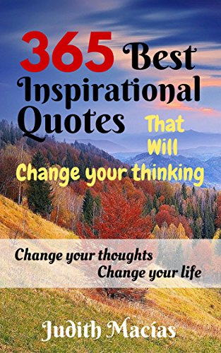 365 Best Inspirational Quotes That Will Change Your Thinking Change
