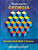 Mastering the Georgia Accelerated Math I Course, Erica Day, 1598072250