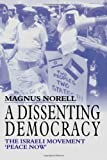 A Dissenting Democracy, Magnus Norell, 0714653500