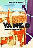 Vango. 02 : Un prince sans royaume