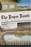 The Paper Route, Richard Haddock, 0595398138