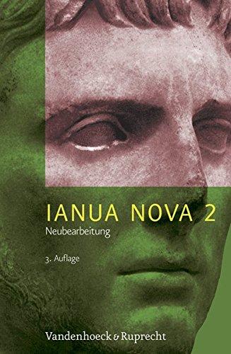 Ianua Nova Neubearbeitung (INN 3): IANUA NOVA Neubearbeitung II. Lehrgang für Latein als 1. oder 2. Fremdsprache (Lernmaterialien): Tl II