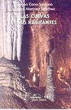 Las Cuevas Y Sus Habitantes