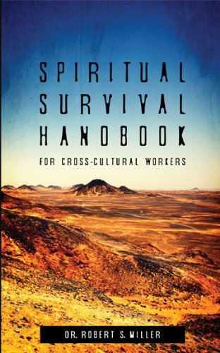 Spiritual Survival Handbook for Cross-Cultural Workers by [Miller, Robert S.]