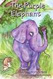The Purple Elephant (2nd Edition, B&W), Donna McFarland, 1479357499