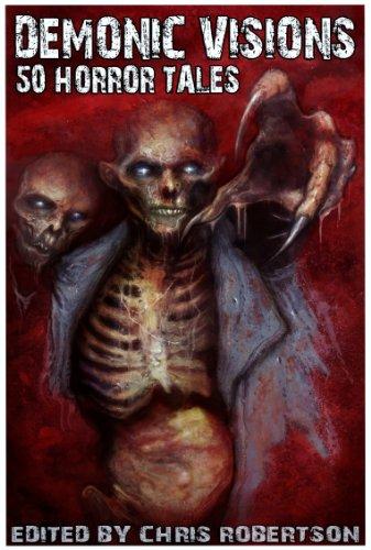 Demonic Visions 50 Horror Tales