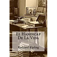 El Handicap De La Vida (Spanish Edition)