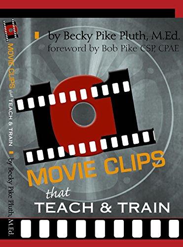 (101 Movie Clips that Teach and Train)