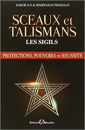 Livre ésotérique : Sceaux et Talismans, les sigils
