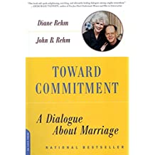 Toward Commitment: A Dialogue About Marriage