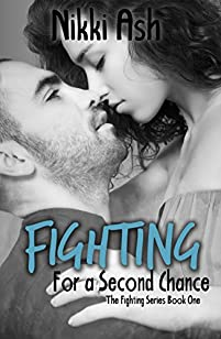 Fighting For A Second Chance by Nikki Ash ebook deal