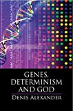img - for Genes, Determinism and God book / textbook / text book